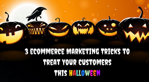 3 eCommerce Marketing Tricks to Treat Your Customers This Halloween
