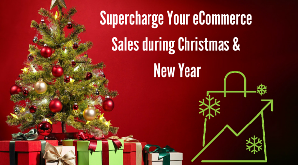 Tips to Supercharge Your E-commerce Sales during Christmas and New Year