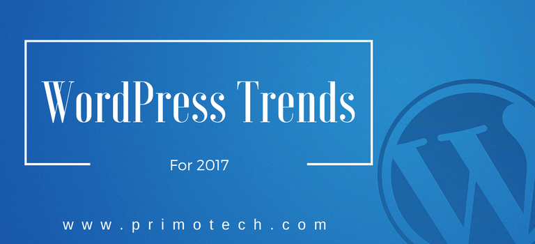 5 WordPress Trends To Look For In 2017