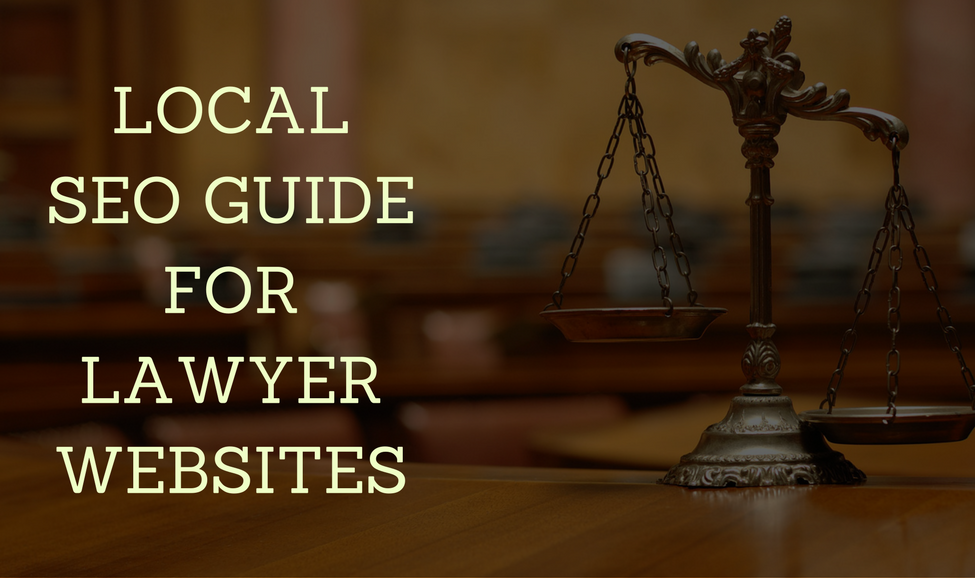 Local SEO Guide For Lawyer Websites