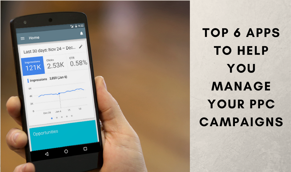 Top 6 Apps To Help You Manage Your PPC Campaigns