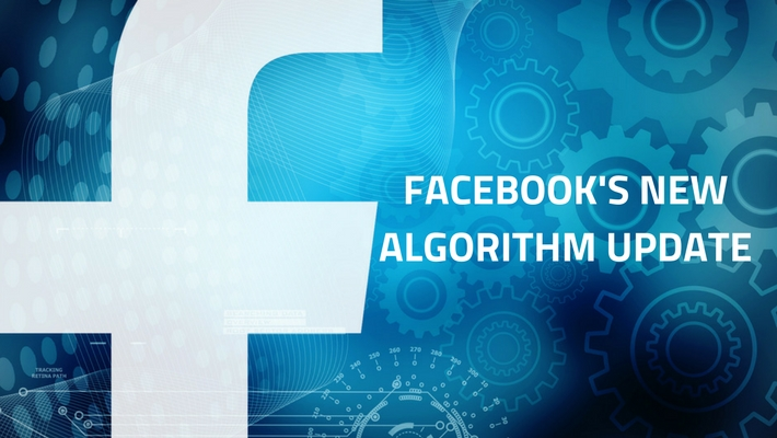 Facebook Has Updated Its Algorithm | Everything You Need To Know