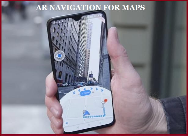 Google Rolls Out AR Navigation For Some Users