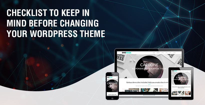 Checklist to keep in mind before changing your WordPress Theme