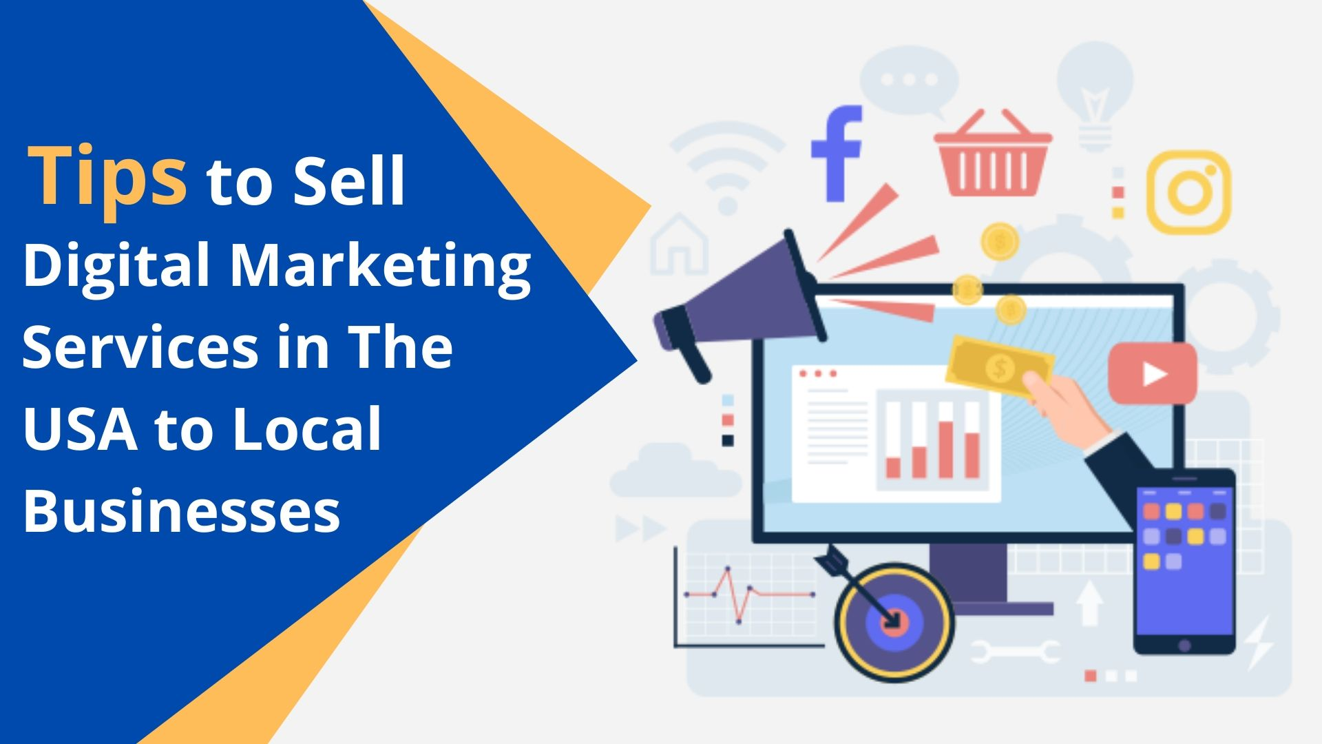 Tips to Sell Digital Marketing Services in the USA to Local Businesses