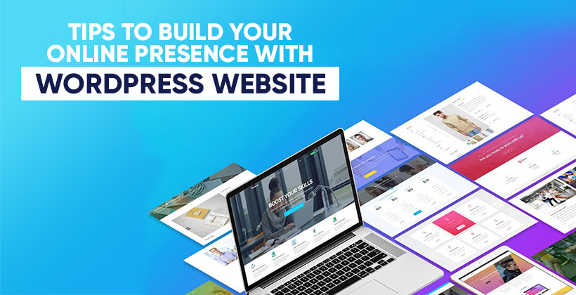 Create a Stunning Web Presence with WordPress Website