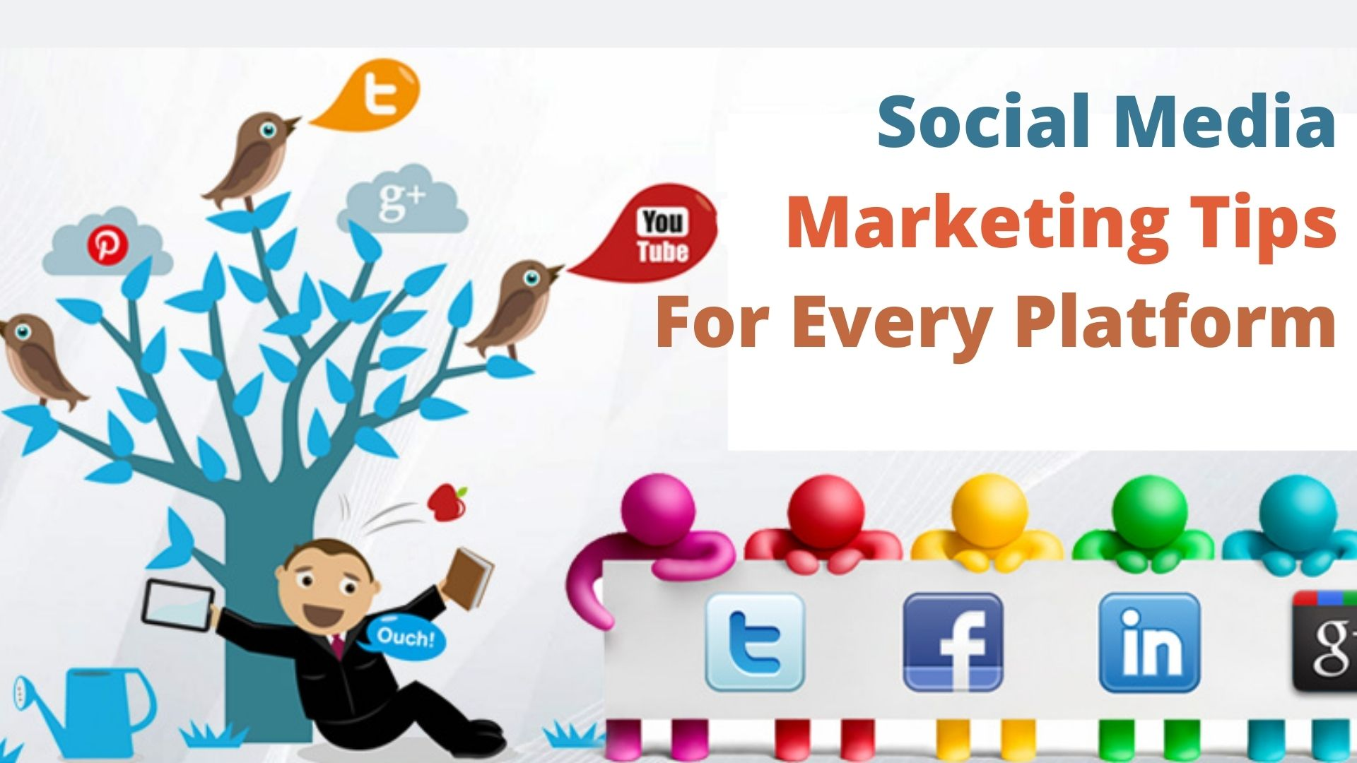 Social Media Marketing Tips For Every Platform